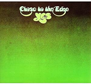 PROGRESYW BLISKI IDEAŁOWI – YES, CLOSE TO THE EDGE (1972)