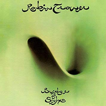 POŻEGNANIE Z DEKADĄ – ROBIN TROWER, BRIDGE OF SIGHTS (1974)