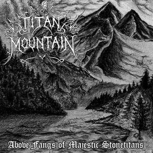 PODĄŻANIE WŁASNĄ DROGĄ – TITAN MOUNTAIN- ABOVE FANGS OF MAJESTIC STONETITANS (1999)