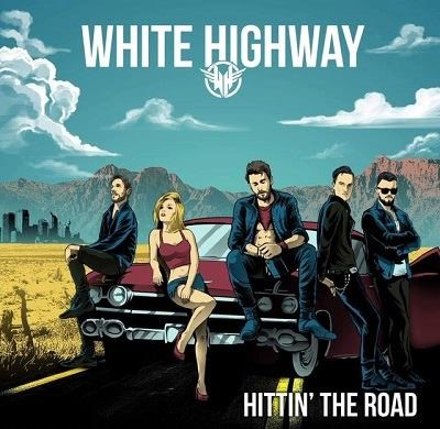 WHITE HIGHWAY- HITTIN' THE ROAD (2018)