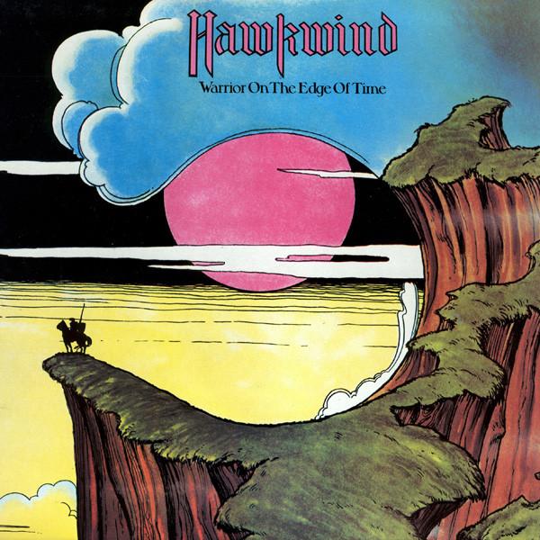 KWASOWE TRIPY I DELIRIUM – HAWKWIND, WARRIOR ON THE EDGE OF TIME (1975)