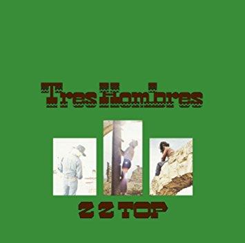 CZAS NA ZZ TOP #3: KULTOWY KLASYK, ZZ TOP, TRES HOMBRES (1973)