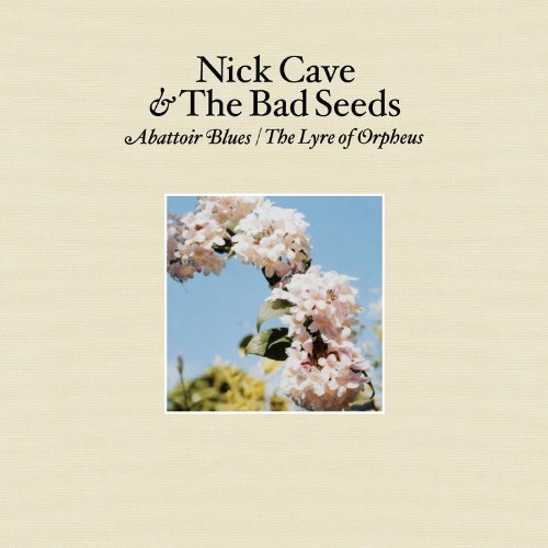 NIE TYLKO DLA POKRĘCONYCH FREAKÓW -NICK CAVE AND THE BAD SEEDS, ABATTOIR BLUES/THE LYRE OF ORPHEUS (2004)