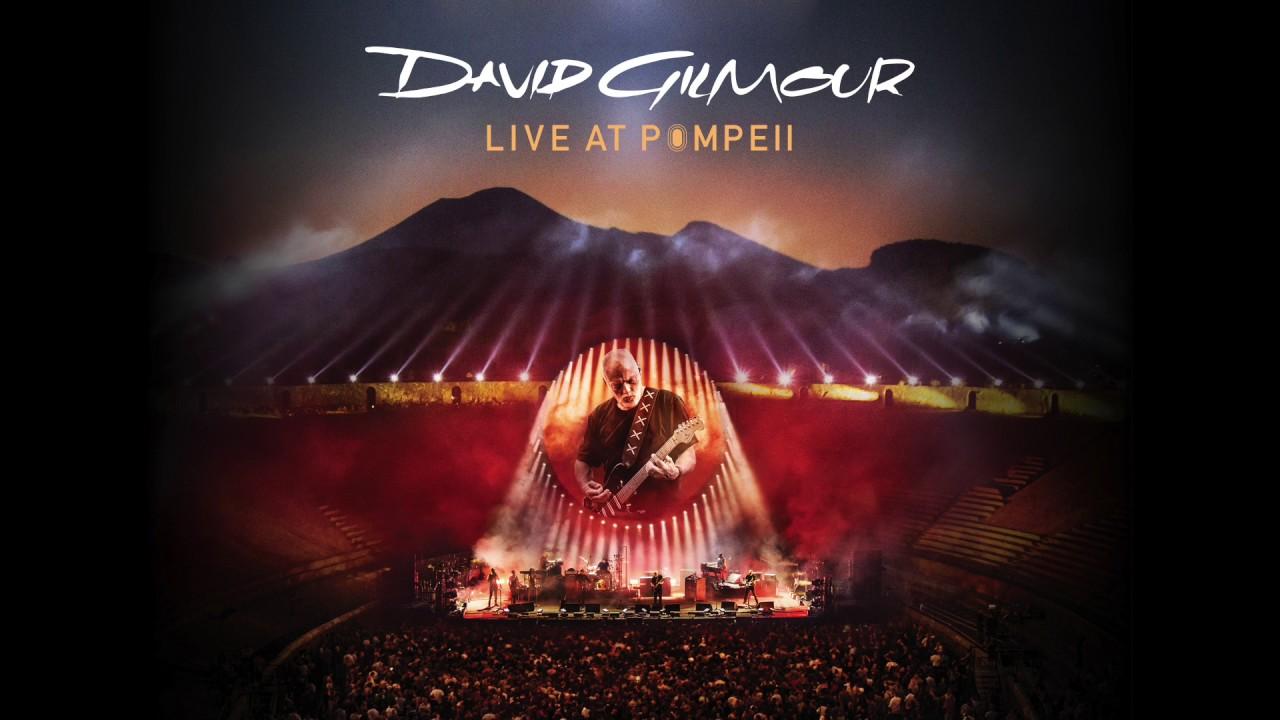 NIEPOTRZEBNY POWRÓT, DAVID GILMOUR, LIVE AT POMPEII (2017)