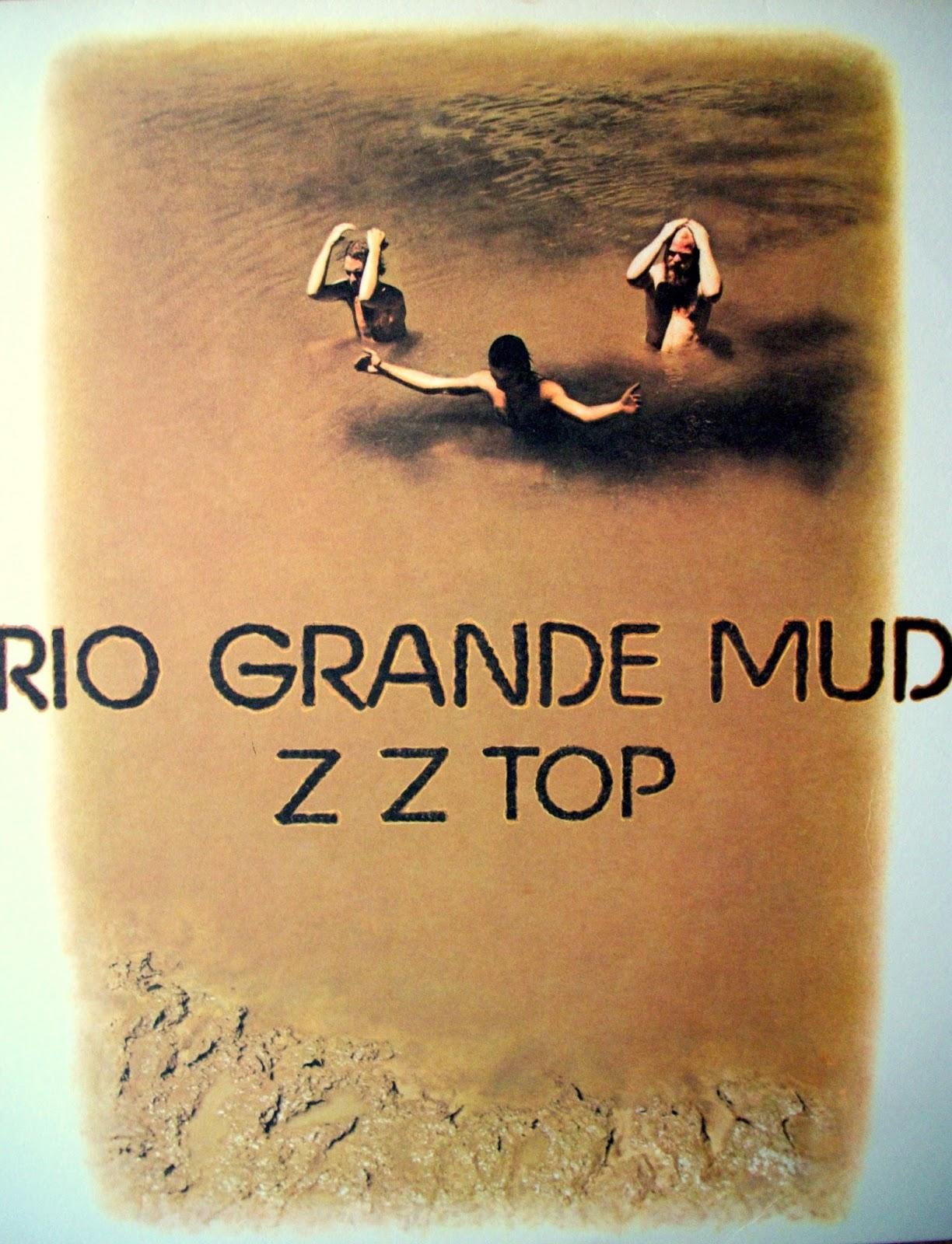 CZAS NA ZZ TOP #2: RIO GRANDE MUD (1972)
