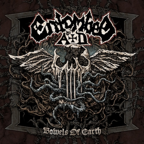 STARA GWARDIA MA SIĘ DOBRZE – ENTOMBED AD, BOWELS OF EARTH (2019)