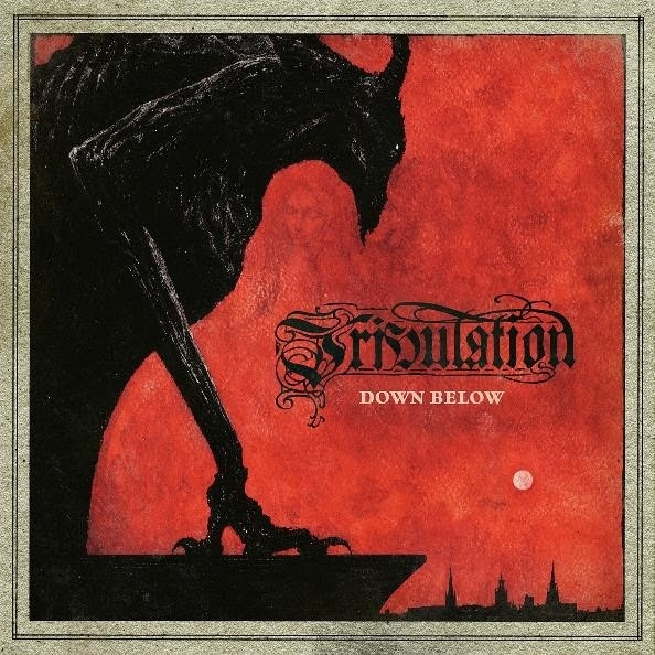 TRIBULATION, DOWN BELOW, 2018
