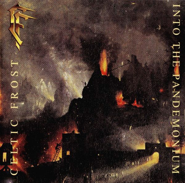 CELTIC FROST – INTO THE PANDEMONIUM (1987)