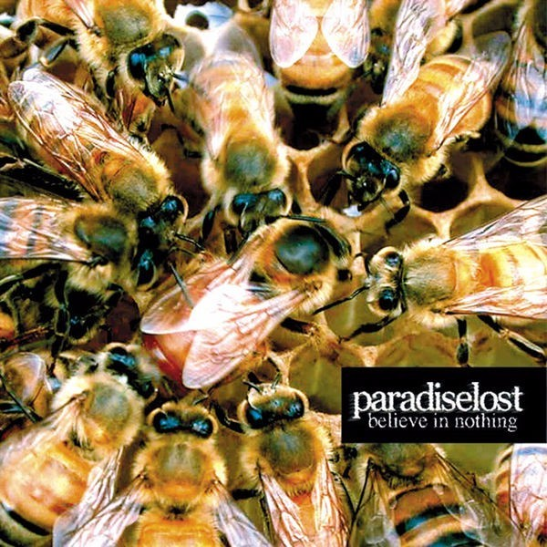 PARADISE LOST – BELIEVE IN NOTHING, 2001